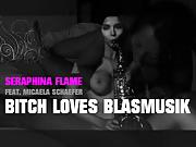 Seraphina Flame feat Micaela Schaefer - bitch love blasmusik