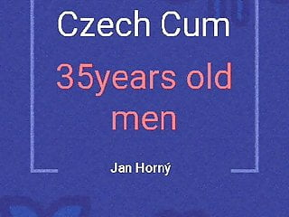Cum spray czech men 35 years old...