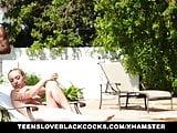 TeensLoveBlackCocks - Grounded Teen Fucks Pool Boy