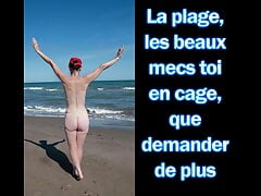 Femdom – sissy in chastity at the beach – French